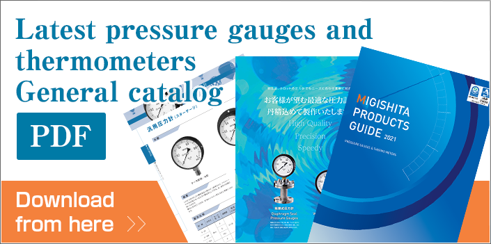 Latest pressure gauges and thermometers General catalog. Download from here